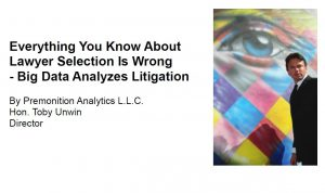 Everything You Know About Lawyer Selection Is Wrong